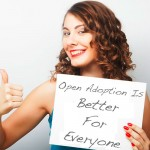 Why Open Adoption Is Better For Everyone Involved
