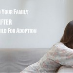 Adding To Your Family After Placing A Child For Adoption